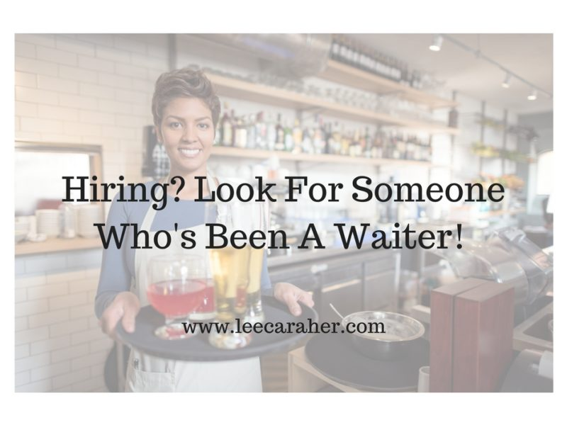 Recruiting? Hire a Waiter or a Bartender