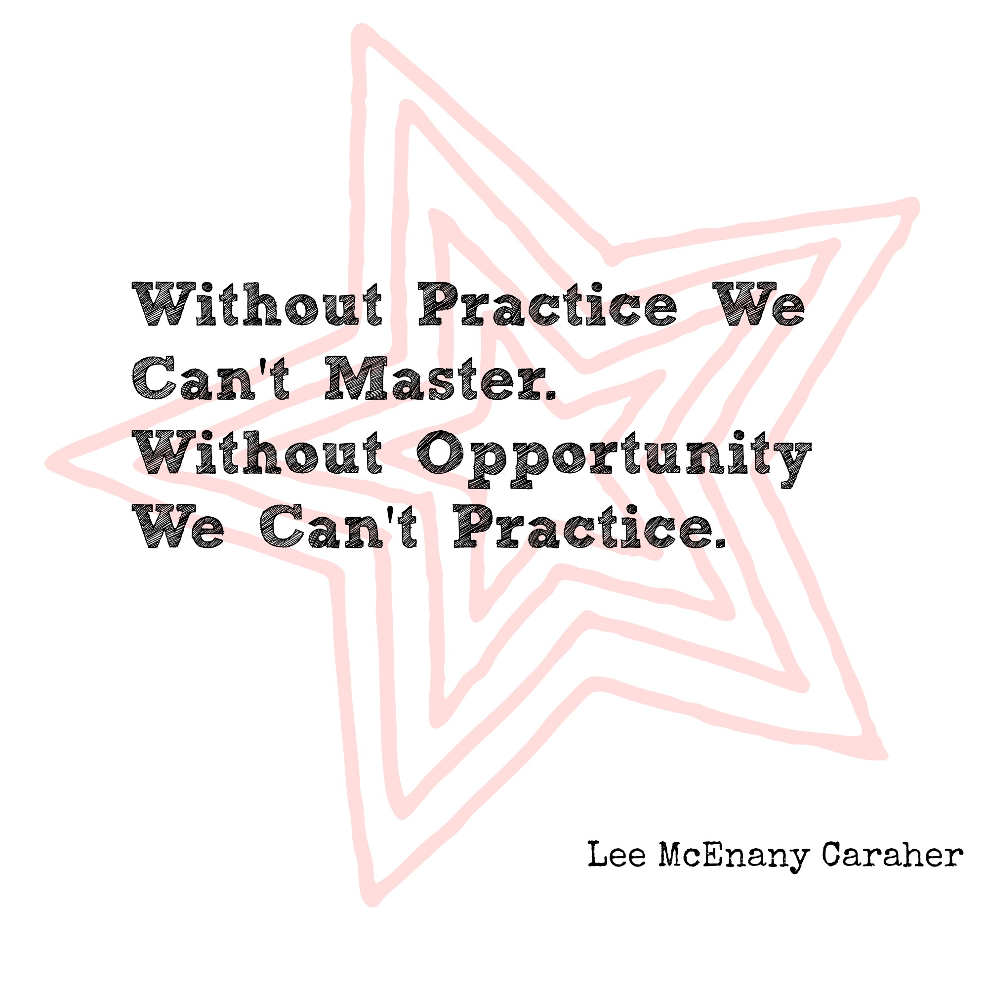 Without Practice We Can't Master