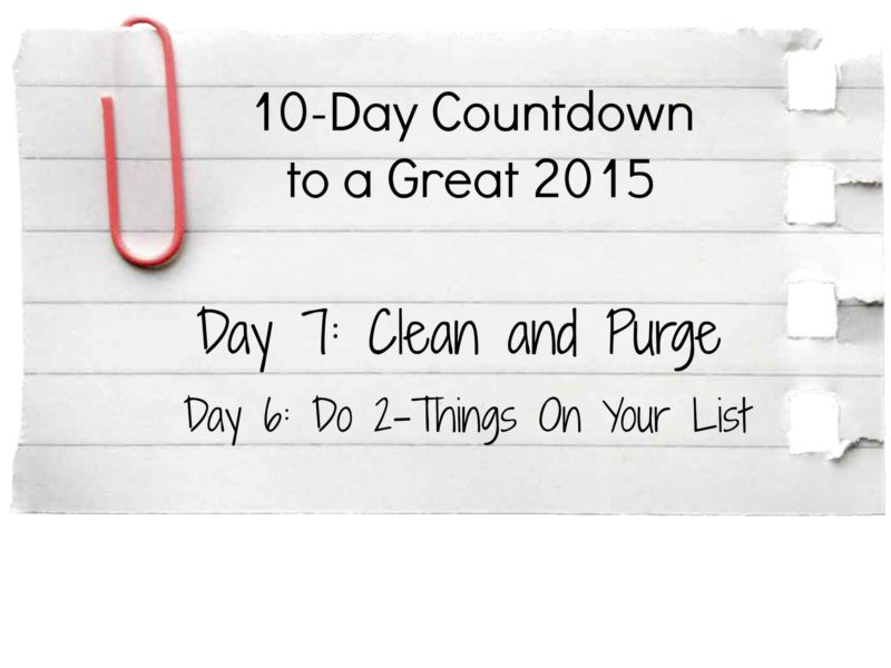 Day 7 and Day 6 in the 10-Day Countdown to 2015