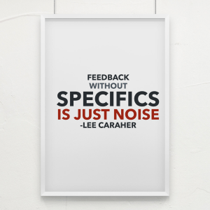 Feedback Without Specifics Is Just Noise