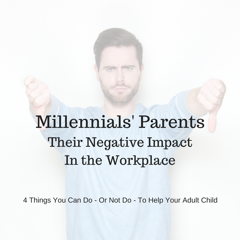 Millennials' Parents: Impact In The Workplace