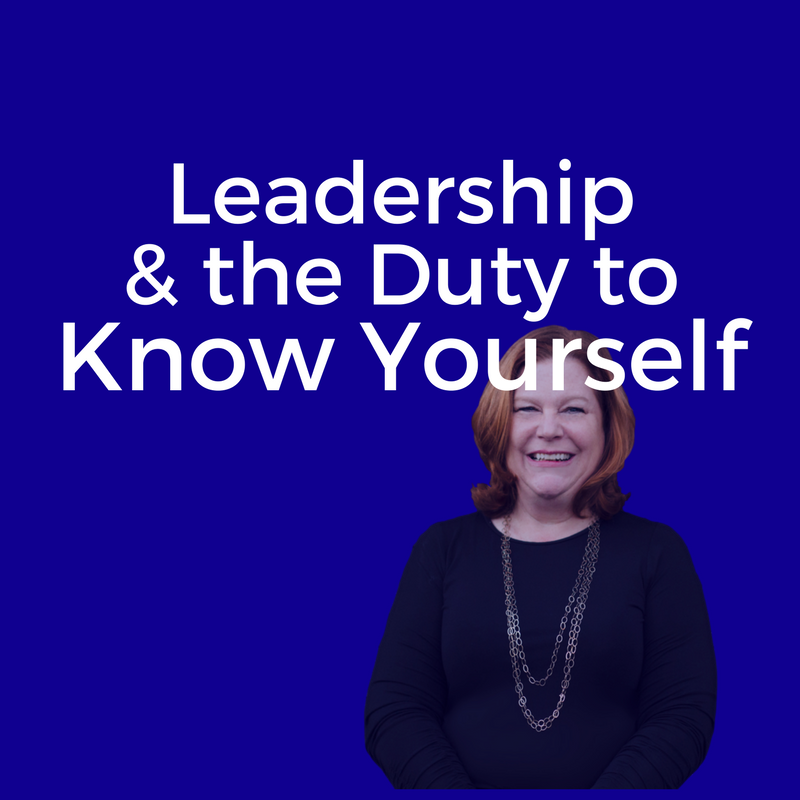 Leadership and the Duty To Know Oneself